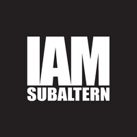 IAM SUBALTERN